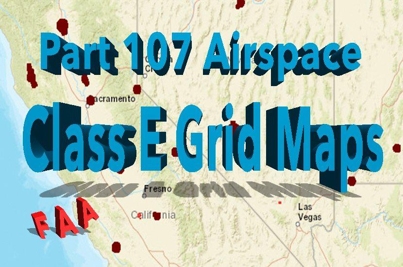 faa drone grid maps class e
